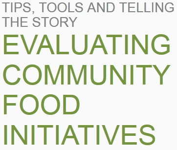 Evaluating Community Food Initiatives Learning Module now